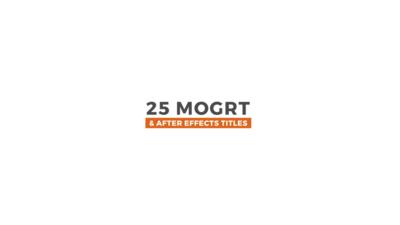 25 Custom Animated Titles - Premiere Pro 模板 - Mogrt