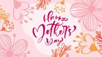 Happy Mother's Day Text with Flowers Background